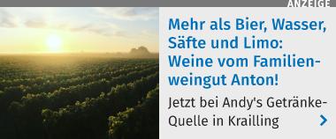 Mehr als Bier, Wasser, Säfte und Limo: Weine vom Familienweingut Anton! Jetzt bei Andy's Getränkequelle in Krailling.